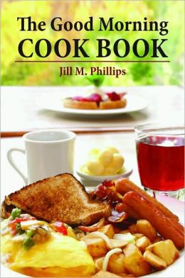 The Good Morning Cookbook