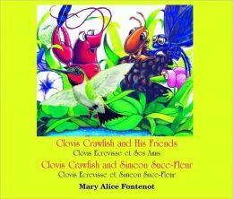 Clovis Crawfish and His Friends/Clovis Crawfish and Simeon Suce-Fleur