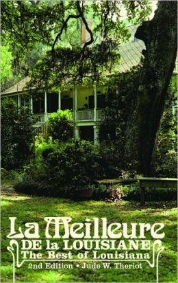 La Meilleure de la Louisiane: The Best of Louisiana 2nd Edition