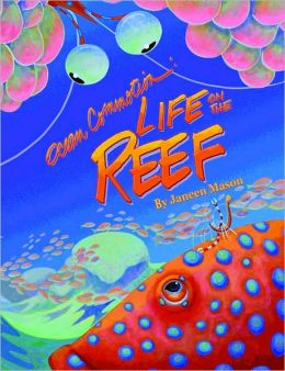 Ocean Commotion: Life on the Reef