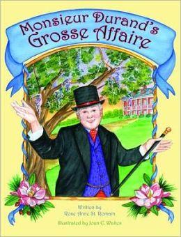 Monsieur Durand's Grosse Affaire