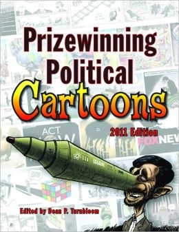 Prizewinning Political Cartoons: 2011 Edition