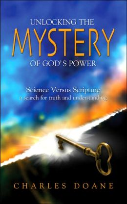 Unlocking the Mystery of God's Power