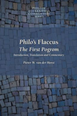 Philo's Flaccus: The First Pogrom
