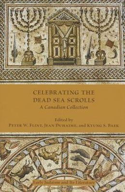 Celebrating the Dead Sea Scrolls: A Canadian Collection