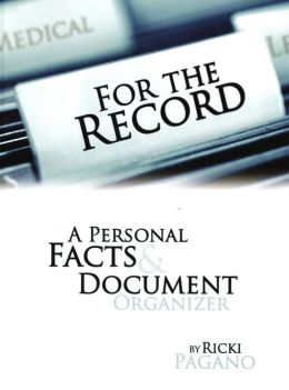 For the Record: A Personal Facts and Document Organizer