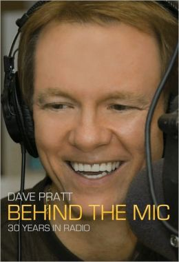Dave Pratt: Behind The Mic