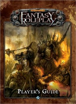 Warhammer Fantasy Roleplay: The Player's Guide