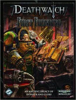 Deathwatch: First Founding