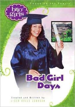 Bad Girl Days