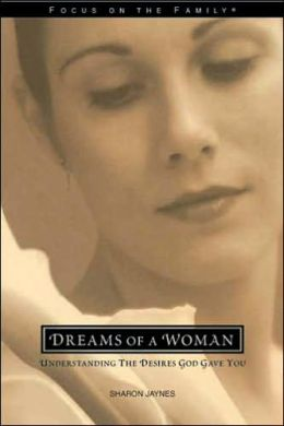 Dreams of a Woman: Understanding the Desires God Gave You