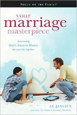 Your Marriage Masterpiece: God's Amazing Design for Your Life Together