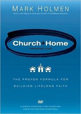 Church + Home Training DVD: The Proven Formula for Building Lifelong Faith