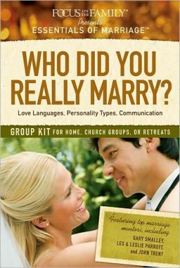 Who Did You Really Marry? Group Kit: Love Languages, Personality Types, Communication