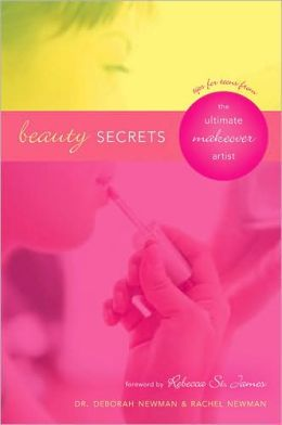 Beauty Secrets: Tips for Teens from the Ultimate Makeover Artist