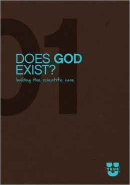 Does God Exist? Discussion Guide: Building the Scientific Case