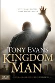 Book Cover Image. Title: Kingdom Man:  Every Man's Destiny, Every Woman's Dream, Author: Tony Evans