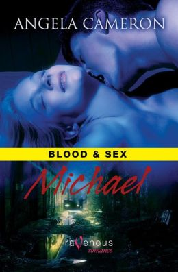 Blood and Sex: Michael
