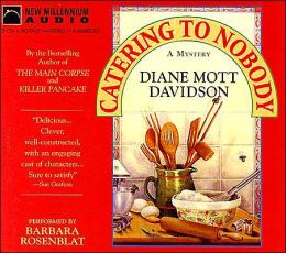 Catering to Nobody (Culinary Mystery Series #1)