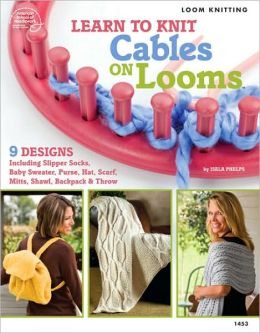 Learn to Knit Cables on Looms
