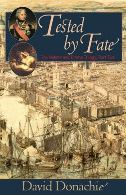 Tested by Fate: The Nelson and Emma Trilogy, Part 2