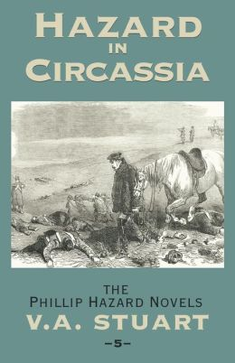 Hazard in Circassia (The Phillip Hazard Novels #5)