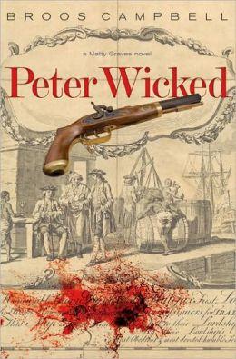 Peter Wicked: A Matty Graves Novel