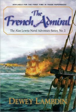 The French Admiral (Alan Lewrie Naval Series #2)
