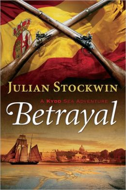 Betrayal: A Kydd Sea Adventure