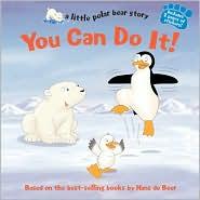 You Can Do It! (Little Polar Bear Story Series)