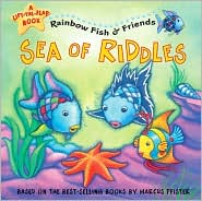 Sea of Riddles: Rainbow Fish and Friends