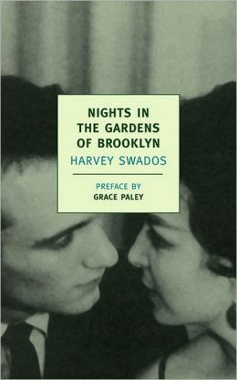 Nights in the Gardens of Brooklyn: The Collected Stories of Harvey Swados