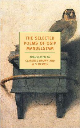 Selected Poems of Osip Maldelstram (New York Review Book Classics Series)
