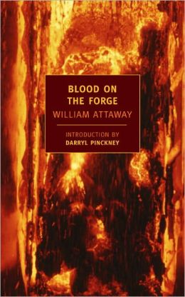 Blood on the Forge (New York Review Books Classics Series)