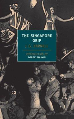 The Singapore Grip (New York Review Books Classics Series)