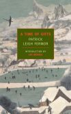 Book Cover Image. Title: A Time of Gifts:  On Foot to Constantinople: From the Hook of Holland to the Middle Danube, Author: Patrick Leigh Fermor