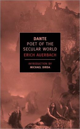 Dante: Poet of the Secular World