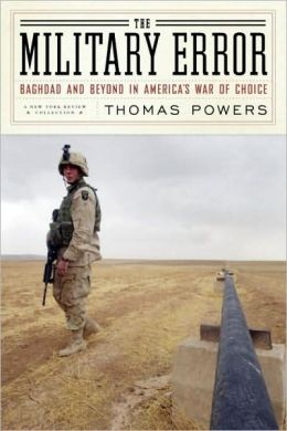 The Military Error: Baghdad and Beyond in America's War of Choice