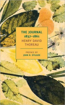 The Journal of Henry David Thoreau 1837-1861