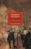 Book Cover Image. Title: Frederick the Great, Author: Nancy Mitford