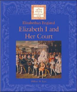 Elizabeth I and Her Court
