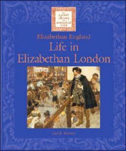 Life in Elizabethan London