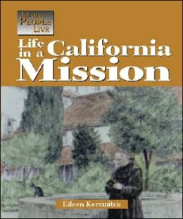 Life in a California Mission