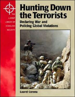 Hunting down the Terrorists: Declaring War and Policing Global Violations
