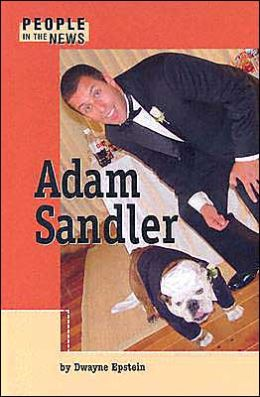 Adam Sandler (People in the News Series)