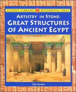 Artistry in Stone: Great Structures of Ancient Egypt