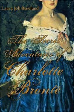 The Secret Adventures of Charlotte Bronte