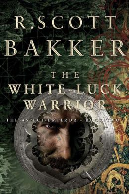 The White Luck Warrior (Aspect-Emperor Series #2)