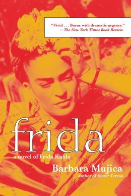 Frida: A Novel of Frida Kahlo