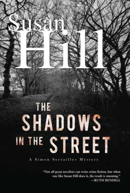 The Shadows in the Street (Simon Serrailler Series #5)